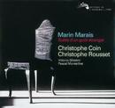 Marais: Suite d'un gout étranger/Christophe Coin, Vittorio Ghielmi, Pascal Monteilhet, Christophe Rousset