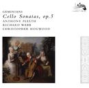 Geminiani: Cello Sonatas/Anthony Pleeth, Richard Webb, Christopher Hogwood