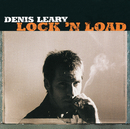 Lock 'N Load/Denis Leary