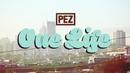 One Life/PEZ, Tys