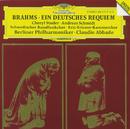 Brahms: Ein Deutsches Requiem Op.45/Cheryl Studer, Andreas Schmidt, Berliner Philharmoniker, Claudio Abbado, Swedish Radio Choir, Eric-Ericson-Kammerchor, Gustav Sjökvist