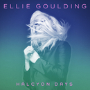 Halcyon Days (Deluxe Edition)/Ellie Goulding
