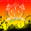 Dreamin' California/Drop City Yacht Club