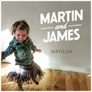 Matilda/Martin and James