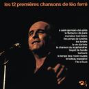 Les 12 Premières Chansons De Léo Ferré/Léo Ferré