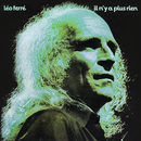 Il N'Y A Plus Rien (CD 17 / 21)/Léo Ferré