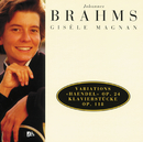 Brahms: Variations and Fugue on a Theme by Handel, Op.24/Gisele Magnan