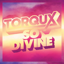 So Divine EP/Torqux