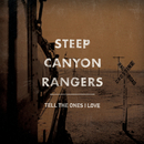 Tell The Ones I Love/Steep Canyon Rangers