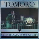 Yokohama love story/TOMORO