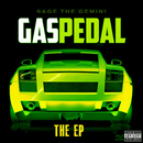 Gas Pedal/Sage The Gemini