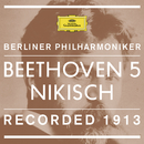 Beethoven: Symphony No.5 In C Minor, Op.67 - 1. Allegro con brio (Recorded 1913)/Berliner Philharmoniker, Arthur Nikisch