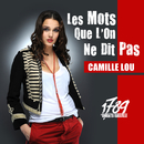 Les Mots Que L'On Ne Dit Pas/Camille Lou, The Paris Cast Of 1789, Les Amants De La Bastille