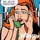 ウィ・ニード・メディスン/The Fratellis