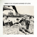 Year Round Summer Of Love/LOLO