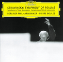Stravinsky: Symphony of Psalms/Berliner Philharmoniker, Pierre Boulez, Berlin Radio Chorus, Sigurd Brauns