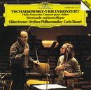 Tchaikovsky: Violin Concerto/Gidon Kremer, Berliner Philharmoniker, Lorin Maazel