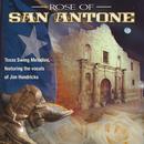 Rose Of San Antone: Classic Texas Swing Melodies/Jim Hendricks
