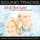 It Feels Like Christmas Again (Sound Tracks Without Background Vocals)/Jeff & Sheri Easter