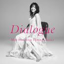 Dialogue -Miki Imai Sings Yuming Classics-/今井美樹