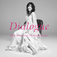 Dialogue -Miki Imai Sings Yuming Classics-