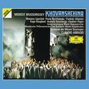 Mussorgsky: Khovanshchina/Aage Haugland, Vladimir Atlantov, Vladimir Popov, Anatolij Kotscherga, Wiener Staatsopernorchester, Claudio Abbado