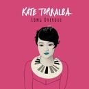 Long Overdue/Kate Torralba