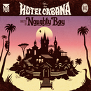Hotel Cabana (Deluxe Version)/Naughty Boy