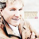 So oder so/Bernhard Brink