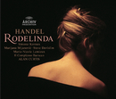 Handel: Rodelinda/Simone Kermes, Marijana Mijanovic, Steve Davislim, Marie-Nicole Lemieux, Il Complesso Barocco, Alan Curtis