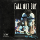 PAX AM Days/Fall Out Boy