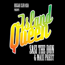 Island Queen/Sasi The Don, Maxi Priest