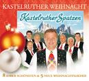 Kastelruther Spatzen / Kastelruther Weihnacht/Kastelruther Spatzen