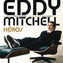 Héros/Eddy Mitchell