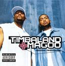 TIMBALAND & MAGOO/IN/Timbaland & Magoo