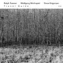 Travel Guide/Ralph Towner, Wolfgang Muthspiel, Slava Grigoryan