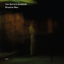Shadow Man/Tim Berne's Snakeoil
