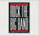 Rock The Big Band/Rock The Big Band