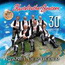 Planet der Lieder/Kastelruther Spatzen