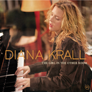 The Girl In The Other Room (International Version)/Diana Krall