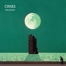Crises (2013 Remaster)/Mike Oldfield