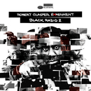 Black Radio 2 (Deluxe)/Robert Glasper Experiment