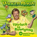 Tierisch in Bewegung/Volker Rosin