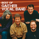 Best Of The Gaither Vocal Band/Gaither Vocal Band