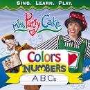 Colors, Numbers, ABC's/Miss PattyCake