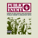 Power To The People And The Beats - Public Enemy's Greatest Hits/Public Enemy