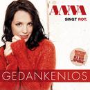 Gedankenlos/Anna singt rot
