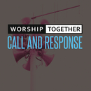 Call And Response/Worship Together