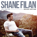 You And Me (Deluxe Edition)/Shane Filan