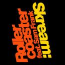 Rollercoaster (feat. Sam Frank)/Skream